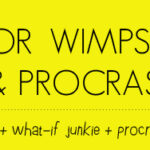 H_A Manifesto for wimps dreamer what if junkies and procrastinators