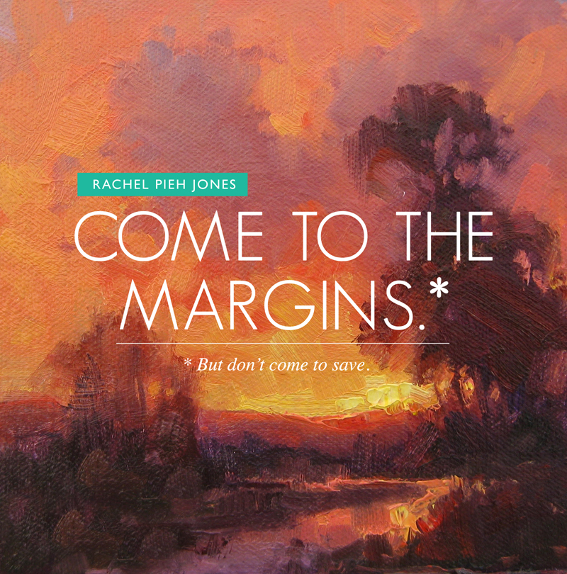 Come to the Margins_800