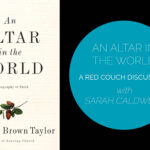 The Red Couch: An Altar In The World Discussion