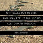 Grit Calls Out to Grit