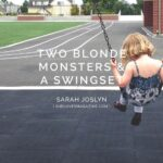 Two Blonde Monsters and a Swingset