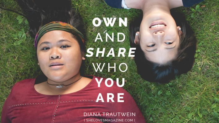 Own and Share Who You Are