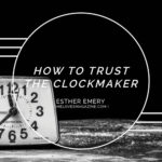 How to Trust the Clockmaker