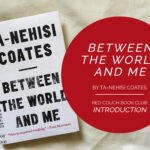 The Red Couch: Between the World and Me Introduction