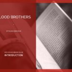 The Red Couch: Blood Brothers INTRODUCTION