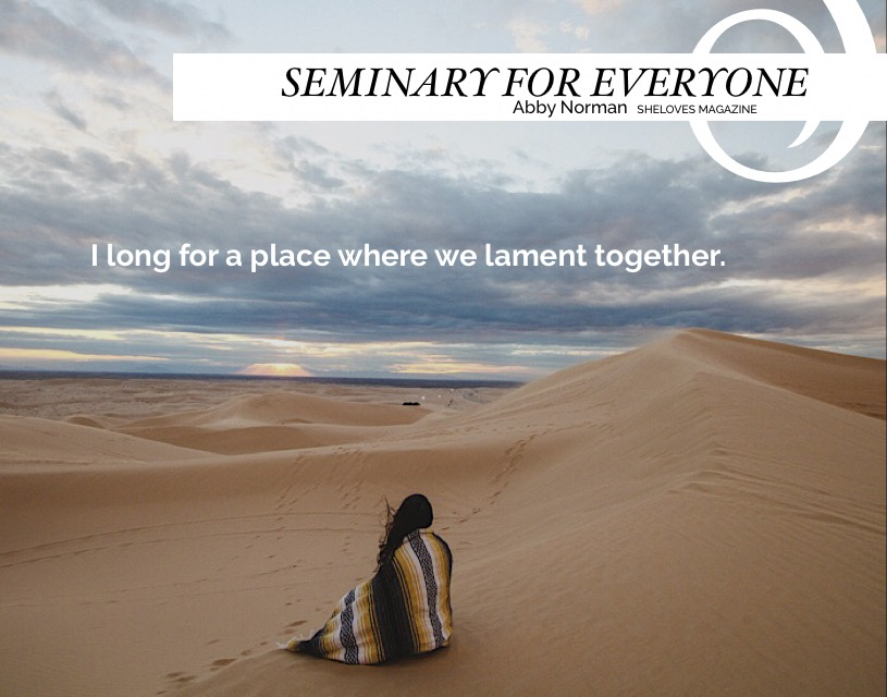 Abby Norman -Seminary -Learning Lament3