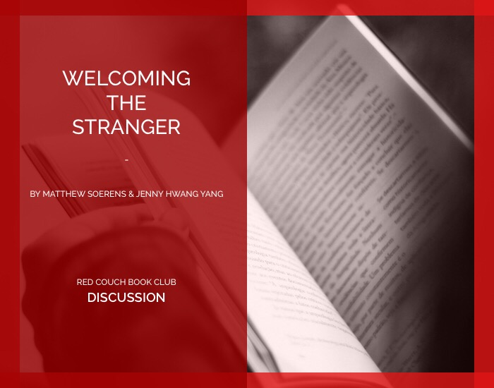 Red Couch -Welcoming the Stranger- Discussion