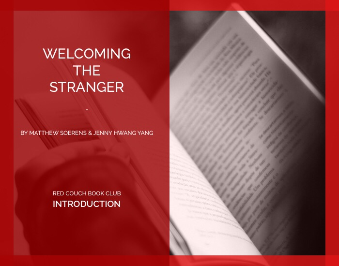 Red Couch -Welcoming the Stranger- Introduction
