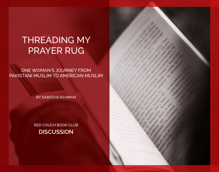 Red Couch -Threading My Prayer Rug- Discussion