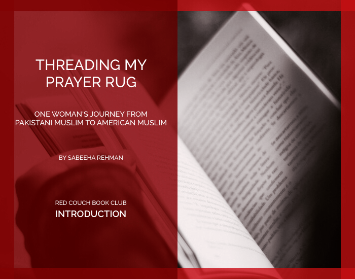 Red Couch -Threading My Prayer Rug- Introduction