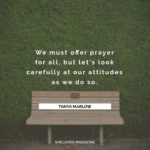 When Your Prayer Doesn't Heal Me (and how you should react)