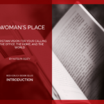 The Red Couch: A Woman's Place Introduction
