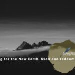 I Long for the New Earth