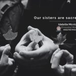 Our Indigenous Sisters are Sacred