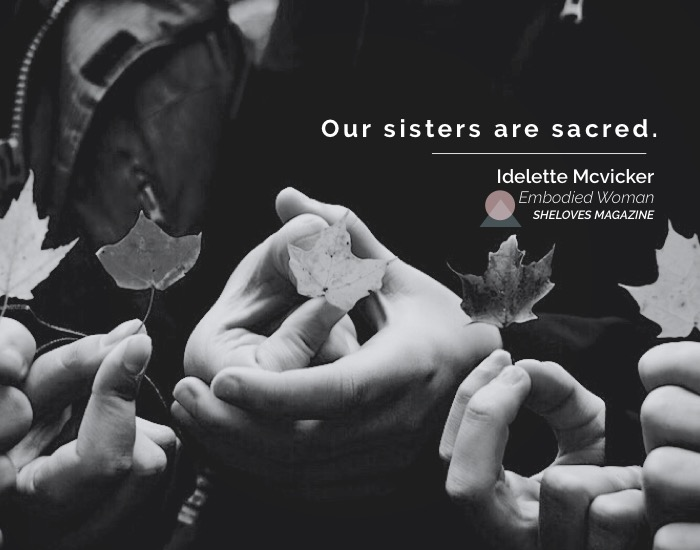 idelette mcvicker -our indigenous sisters are sacred-3