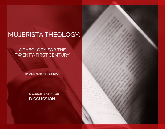 red couch - mujerista theology - discussion