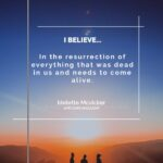 I Believe in the Resurrection of Women