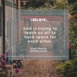 When God Held Space