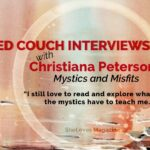 Mystics and Misfits: An Interview with Christiana Peterson
