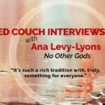 No Other Gods: An Interview With Ana Levy-Lyons