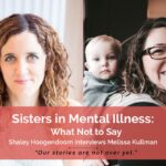 Sisters in Mental Illness: Opening Up About Eating Disorders