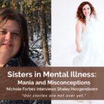 Sisters in Mental Illness: Mania and Misconceptions