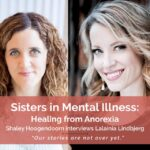 Sisters in Mental Illness: Healing From Anorexia